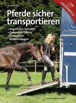 Martin Haller - Pferde sicher transportieren  - Mängelexemplar