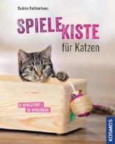 Sabine Ruthenfranz - Spielekiste für Katzen - Mängelexemplar