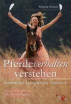 Susanne Kreuer & Alfonso Aguilar: Pferdeverhalten verstehen - Wege aus der Krise