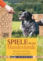 Christina Sondermann/Maria Hense - Spiele für die Hundestunde