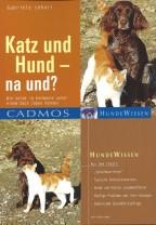 Gabriele Lehari - Katz und Hund - na und ? - Remittendenexemplar