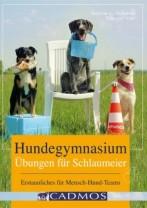 Sabine L. Schäfer/Claudia Klär - Hundegymnasium - Übungen für Schlaumeier - Mängelexemplar