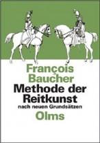 Francois Baucher - Methode der Reitkunst nach neuen Grundsätzen