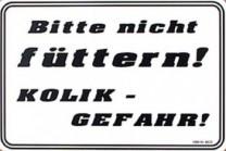 Koppelschild: Bitte nicht füttern ! - Kolik-Gefahr