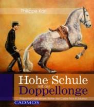 Philippe Karl: Hohe Schule mit der Doppellonge