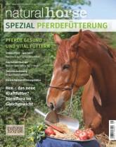 Natural Horse Ausgabe Nr. 11 - Spezial Pferdefütterung