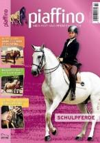 Piaffino Ausgabe Nr. 22 - Mein Reit- und Pferdemagazin