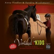 VORBESTELLBAR: Anna Fiedler & Sandra Wiedemann - Vertikal für Kids I - Edition Pferdebuchdiscount