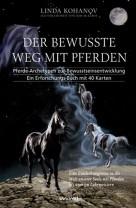 Linda Kohanov: Der bewusste Weg mit Pferden incl. 40 Karten