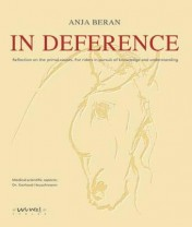 In Deference - Reflection on the primal causes - Das Original von Anja Beran: Aus Respekt