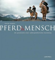 Florian Wagner: Pferd und Mensch