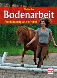Christa Arz - Bodenarbeit - Pferdetraining