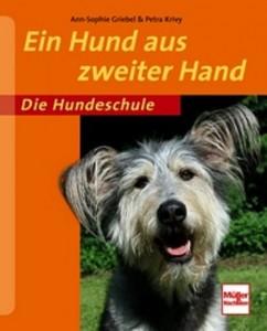 Ann-Sophie Griebel, Petra Krivy - Ein Hund aus zweiter Hand - Mängelexemplar