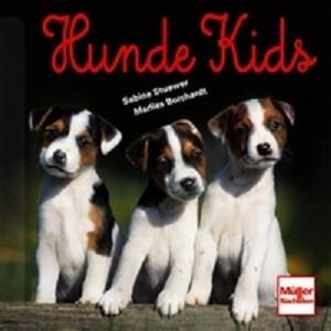 Sabine Stuewer/Marlies Borchardt - Hunde Kids