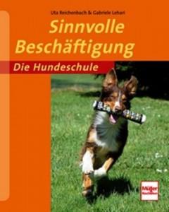Uta Reichenbach, Gabriele Lehari - Sinnvolle Beschäftigung - Mängelexemplar