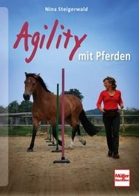 Nina Steigerwald - Agility mit Pferden - Mängelexemplar