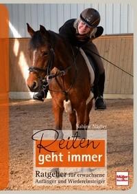 Sabine Nägler - Reiten geht immer - Mängelexemplar