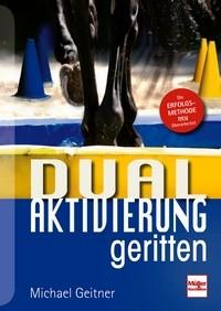 Michael Geitner - Dual - Aktivierung - geritten