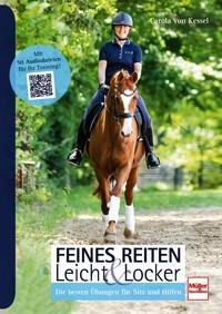Carola von Kessel - Feines Reiten leicht und locker