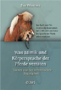 Eva Wiemers - Was Mimik und Körpersprache der Pferde verraten
