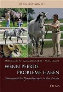 Karin Kattwinkel - Wenn Pferde Probleme haben