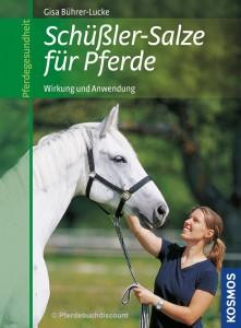 Gisa Bührer-Lucke : Schüßler-Salze für Pferde