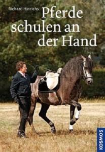 Richard Hinrichs -  Pferde schulen an der Hand