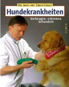 Dr. med. vet. Erich Ernst - Hundekrankheiten