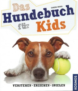 Sabine Bruns - Das Hundebuch für Kids - Mängelexemplar