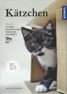 Anne Katrin Mausolf - Kätzchen - natürlich halten