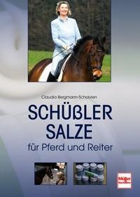Claudia Bergmann-Scholvien - Schüßler Salze für Pferd und Reiter
