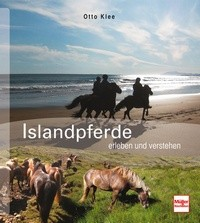Otto Klee - Islandpferde erleben und verstehen - Mängelexemplar