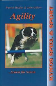 Patrick Holden & John Gilbert - Agility - Schritt für Schritt