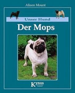 Alison Mount - Der Mops - Unser Hund.