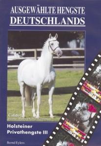 DVD - Ausgewählte Hengste Deutschlands - Holsteiner Privathengste III