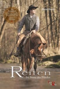 Bernd Hackl - REITEN: Im Sinne des Pferdes (4. Auflage)