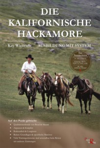 Kay Wienrich - Die Kalifornische Hackamore - Mängelexemplar