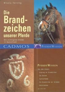 Nikola Fersing - Die Brandzeichen unserer Pferde - Mängelexemplar