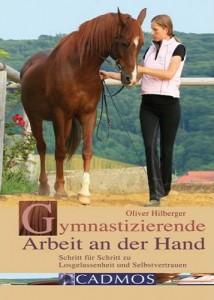 Oliver Hillberger -  Gymnastizierende Arbeit an der Hand