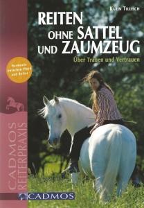 Karin Tillisch - Reiten ohne Sattel und Zaumzeug - Mängelexemplar