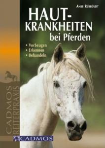 Hautkrankheiten bei Pferden - Vorbeugen - Erkennen - Behandeln