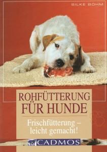 Silke Böhm - Rohfütterung für Hunde