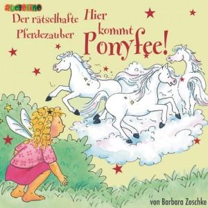 Hörbuch Hier kommt Ponyfee - Der rätselhafte Pferdezauber