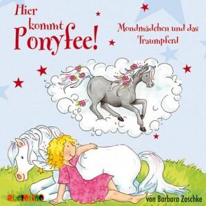 Hörbuch Hier kommt Ponyfee - Mondmädchen und das Traumpferd