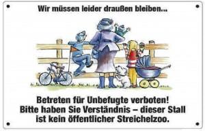 Schild - Wir müssen leider draußen bleiben - Betreten verboten