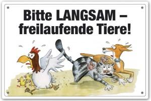 Schild - Bitte LANGSAM - freilaufende Tiere