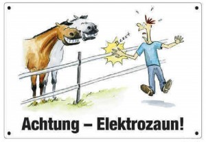 Schild - Achtung - Elektrozaun