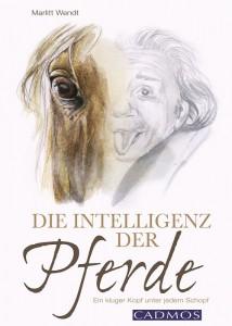 Marlitt Wendt - Die Intelligenz der Pferde - Mängelexemplar