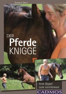 Tamara Ebert - Der Pferde Knigge