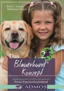 Rolf C. Franck/Madeleine Franck - Blauerhund Konzept 2